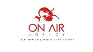 ON AIR AGENCY - FÊTE DE LA MUSIQUE