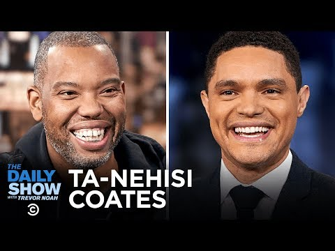 """Ta-Nehisi Coates - A Unique Take on a Familiar World in """"The Water Dancer""""   The Daily Show"""
