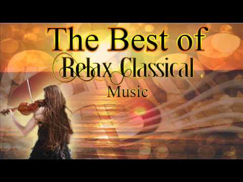 The Best of Relax Classical Music - Поисковик музыки mp3real.ru