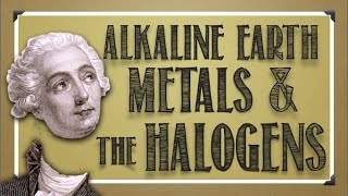 Periodic Table: Alkaline Earth Metals & Halogens