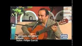 Dos canciones eróticas - Felipe García Trovador Yucateco
