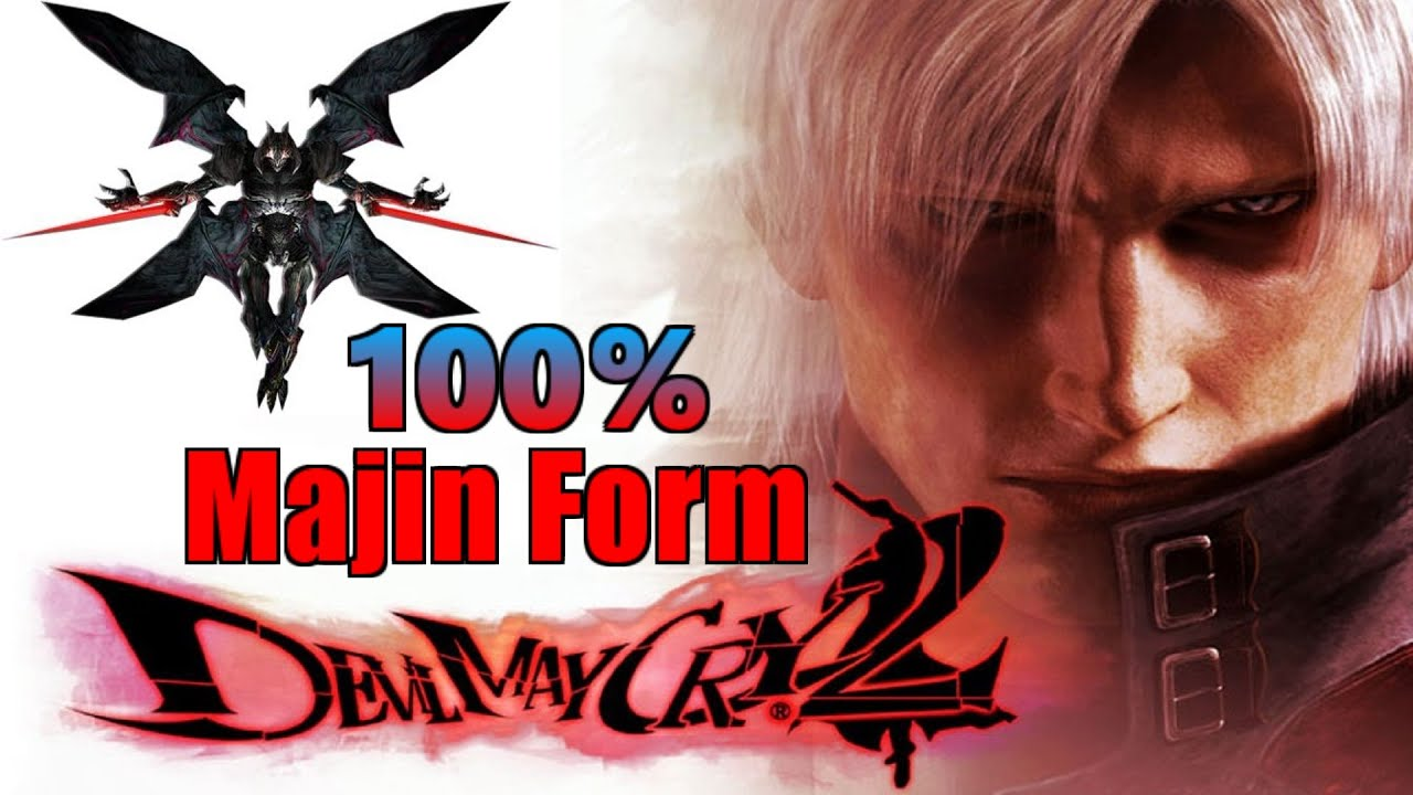 Devil May Cry 2 |PS2 On PCSX2| - 100% Majin Form (Disc 1 Dante ...