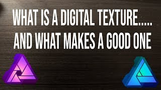 What is a digital texture and what makes a good one