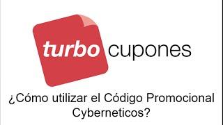 ¿Como usar el Código Promocional  Cyberneticos?