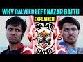 Rajesh (Dalveer) Left Nazar Battu Why?? Full Explained | Nazar Battu Split
