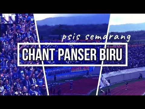 CHANT PANSER BIRU II PSIS SEMARANG