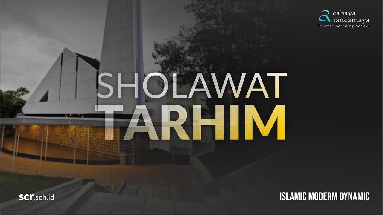 Sholawat Tarhim Merdu Menjelang Subuh Atau Maghrib Youtube