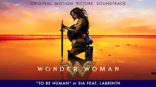 Video Sia   To Be Human feat  Labrinth   From The Wonder Woman Soundtrack download MP3, 3GP, MP4, WEBM, AVI, FLV Januari 2018