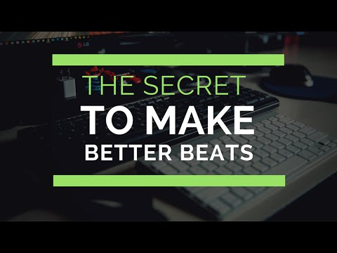 How to Make Better Beats - 1 Simple Secret For Killer Groove!