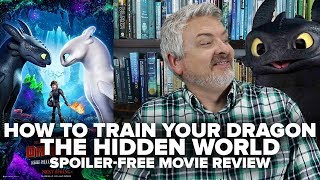 How To Train Your Dragon: The Hidden World (2019) Movie Review (No Spoilers)