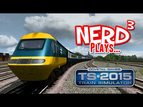 nerd³-plays...-train-simulator-2015