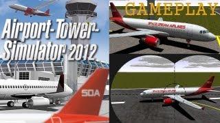 AIRPORT TOWER SIMULATOR 2012 Gameplay PC HD