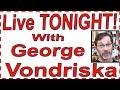 HELP!! Live WWGOA Event TONIGHT w/George Vondriska