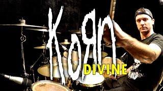 KORN - Divine - Drum Cover