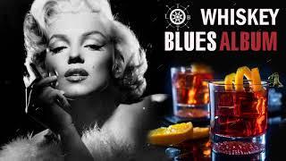 Whiskey Blues   Best of Slow Blues/ Blues Rock - Modern electric blues - Jazz Blues Guitar
