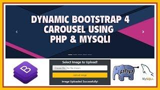 Create Dynamic Bootstrap 4 Carousel Using PHP & MySQLi | Dynamic BS4 Image Slider