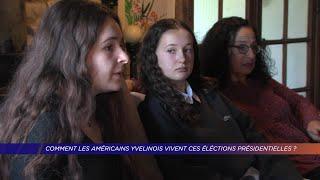 Yvelines | Comment les américains yvelinois vivent ces élections présidentielles ?