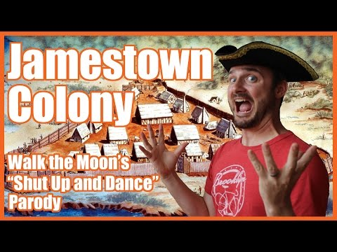 "Jamestown Colony (""Shut Up and Dance"" parody) - @MrBettsClass"