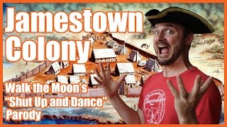 "Jamestown Colony (""Shut Up and Dance"" parody) - @MrBettsClass thumbnail"