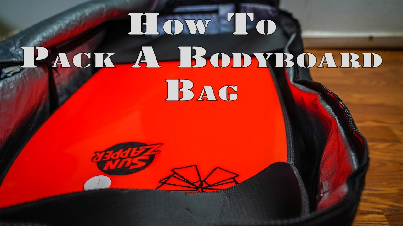 21bb7028b553 How to Pack a Bodyboard Travel Bag - YouTube