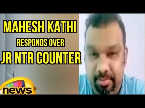 Mahesh Kathi Responds Over Jr NTR Counter Comments on Film Critics At Jai Lava Kusa Success Meet