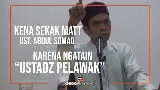 """vuclip UAS Sekak MATT yang ngatain """"Ust Pelawak"""""""