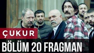 Çukur 20. Bölüm Fragman