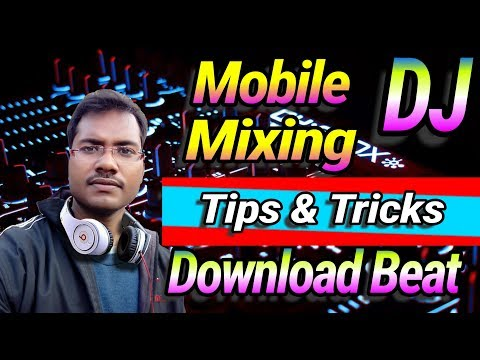 Cross Dj Tips & Tricks Song Mixing Hindi / Mobile Dj Mixing/dj mixing android mobile software