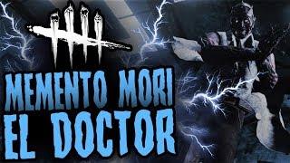 DEAD BY DAYLIGHT - MEMENTO MORI CON EL DOCTOR - GAMEPLAY ESPAÑOL