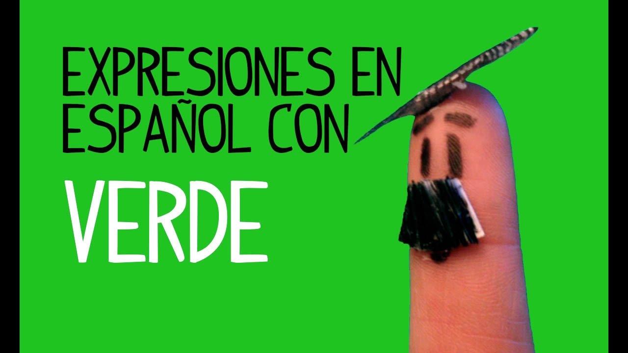Expressões Em Espanhol Com Cores, Verde