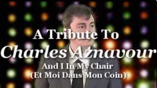 Greg Stillwell - And I In My Chair (Et Moi Dans Mon Coin) - (Charles Aznavour Cover)