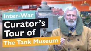 Curator's Tank Museum Tour: Tank Story Hall - Inter-War | The Tank Museum