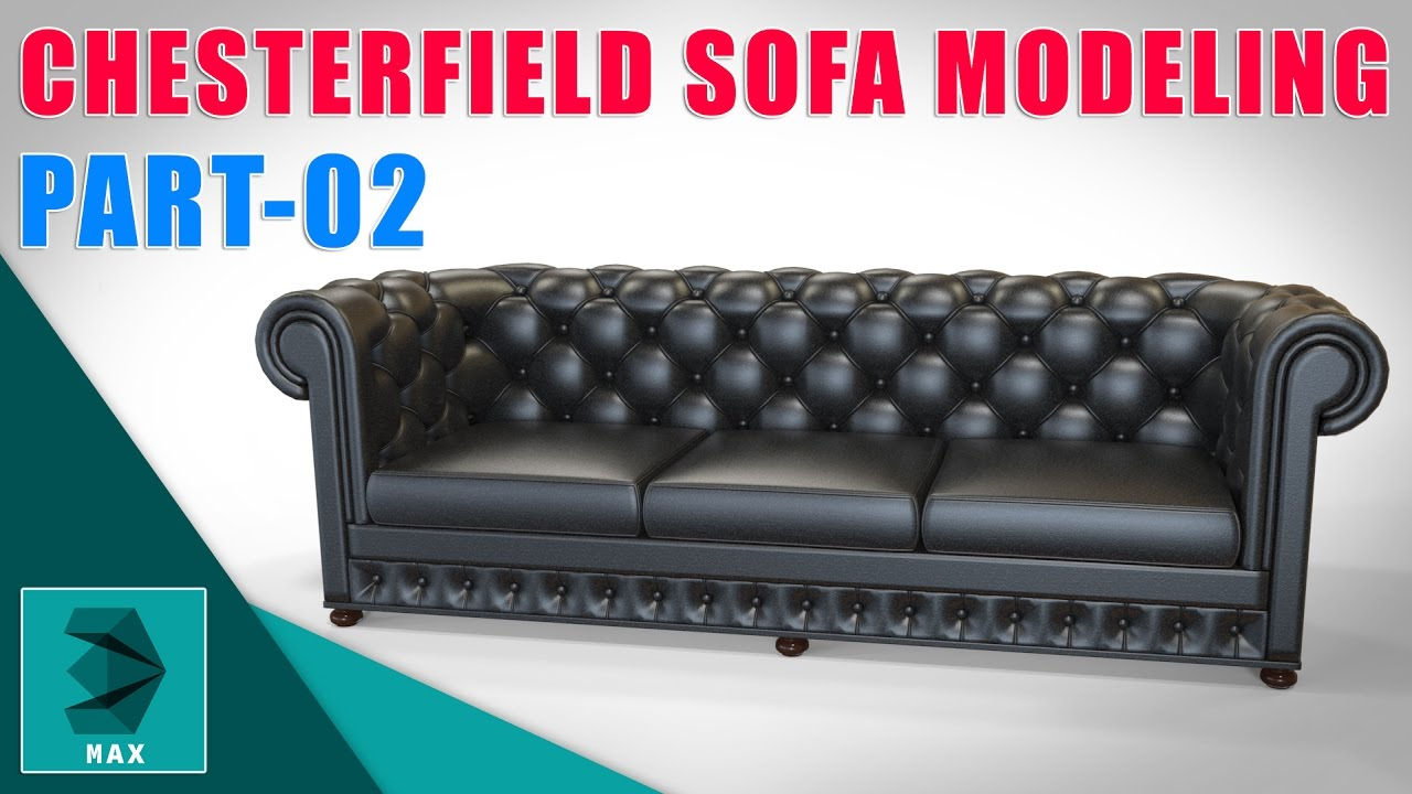 MAX Modeling Tutorial L Chesterfield Sofa L Part 02 YouTube