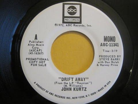 John Henry Kurtz - Drift Away (1972) Original HQ