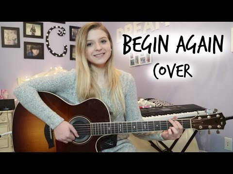 Taylor Swift | Begin Again {Cover} | Caroline Dare
