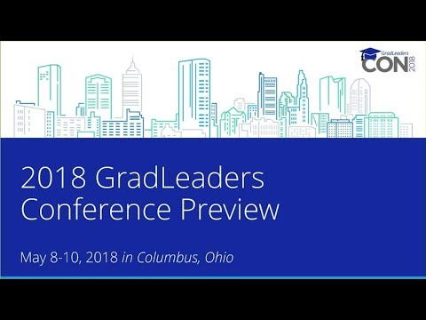 2018 GradLeaders Conference and Connections Sneak Peek