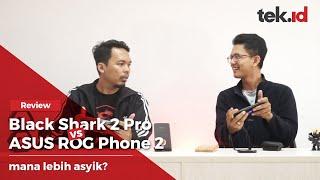 Smartphone gaming terbaik, Black Shark atau ROG Phone??