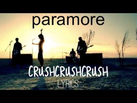 Crushcrushcrush - Paramore (Lyrics)