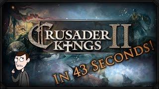 Crusader Kings 2 Gameplay in under 60 seconds!