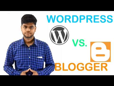 wordpress vs blogger: for creating blog or website in hindi