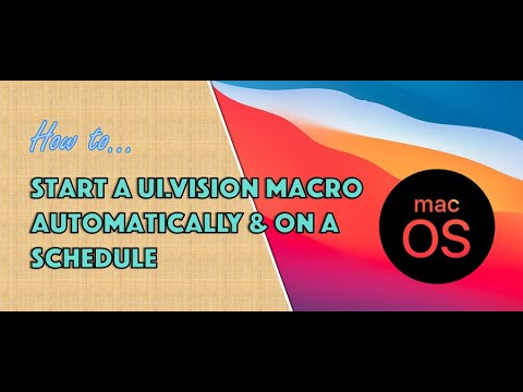 How To Schedule And Run UI.Vision Macros On MacOS
