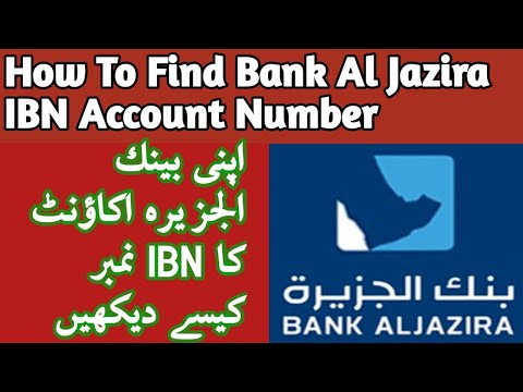 How To Find Bank Al Jazira Account With IBN Number Get International Account Number Bank Al Jazira
