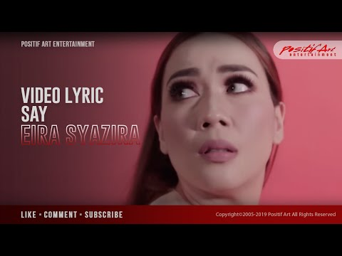 Eira Syazira - SAY ( Official Lyric Video )