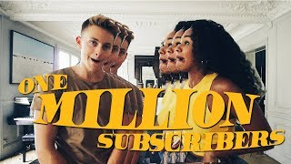 HOW WE GOT TO 1 MILLION SUBSCRIBERS