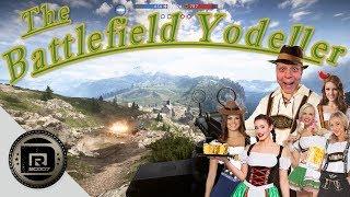 The Battlefield Yodeller | A Battlefield 1 Special DRBC Production!