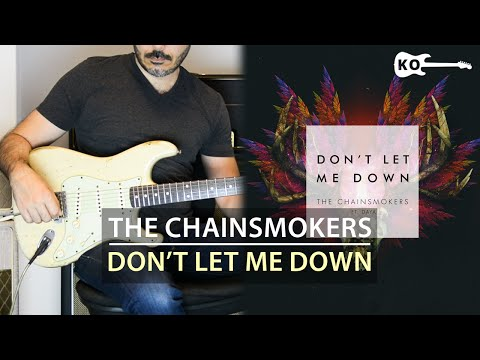 The Chainsmokers ft. Daya - Don't Let Me...