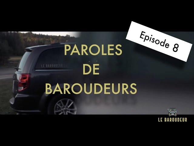 PAROLES DE BAROUDEURS - N°8