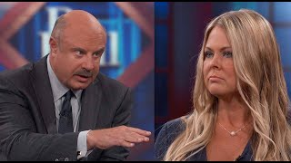 Dr. Phil to Guest: 'Your Brain Hasn't Been Clear Since You Were 13'