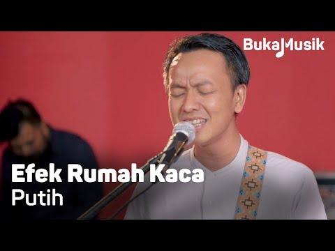 Efek Rumah Kaca (ERK) - Putih (With Lyrics) | BukaMusik 2.0