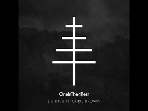OneInThe4Rest (Clean) - Jiu Jitsu feat. Chris Brown